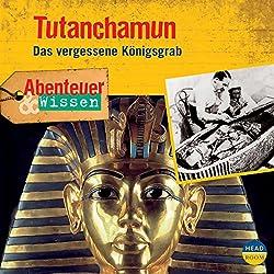 Tutanchamun: Das vergessene Königsgrab (Abenteuer & Wissen)