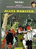 Adeles ungewöhnliche Abenteuer, Bd.8, Alles Monster