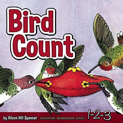 Bird Count (Adventure Boardbook Series) (Count Bird)