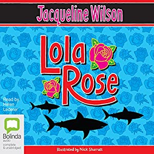 Lola Rose Audiobook