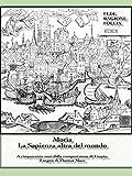 Morìa. La Sapienza altra del mondo (Italian Edition)