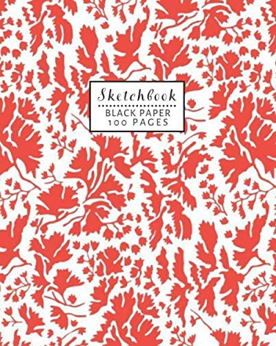 Sketchbook: Classy Black Paper for Drawing and Sketching with Ink Gel Pens Orange/Red Leaf Pattern Cover
