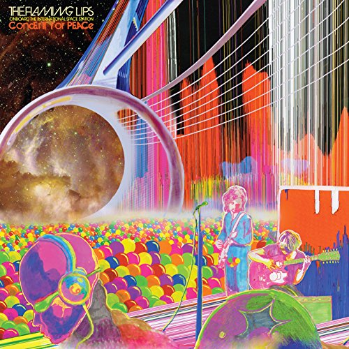 The Flaming Lips Onboard the International Space Station Concert for Peace (Live)(Explicit)(Vinyl) (The Flaming Lips Onboard The International Space Station)