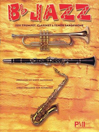 B-Flat Jazz: Trumpet, Clarinet, Tenor ()