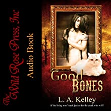 Good Bones Audiobook by L. A. Kelley Narrated by Ruth Redman