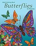 Adult Coloring Book: Butterflies & Flowers