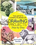 #10: The Artist's Complete Book of Drawing Projects Step-by-Step