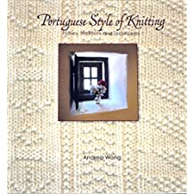 Portuguese Style of Knitting: History, Traditions and Techniques