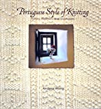 Andrea Wong teaches many knitters how to knit in the way that her mother taught her, Portuguese-style knitting. Now, for the first time, she offers an in-depth look at this ancient technique. Portuguese Style of Knitting includes a brief hist...