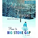 Home to Big Stone Gap | Adriana Trigiani