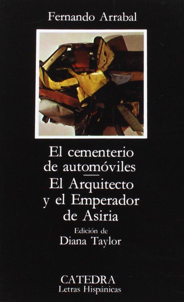 El Cementerio de Automoviles, el Arquitecto y El Emperador de Asiria (Spanish Edition)