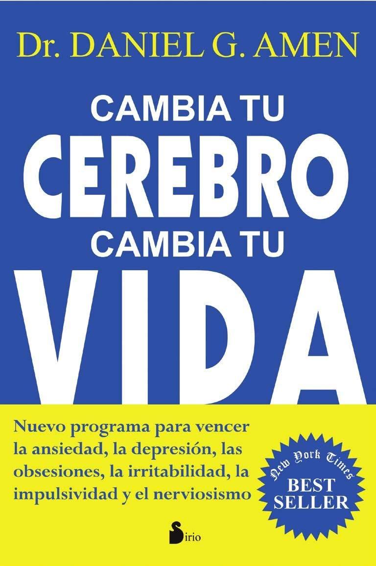 Download Cambia tu cerebro, cambia tu vida (Spanish Edition) PDF