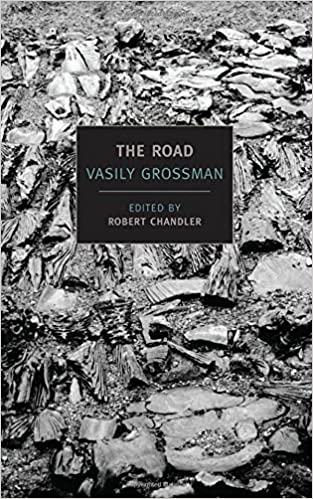 com the road stories journalism and essays new york  com the road stories journalism and essays new york review books classics 9781590173619 vasily grossman robert chandler elizabeth chandler
