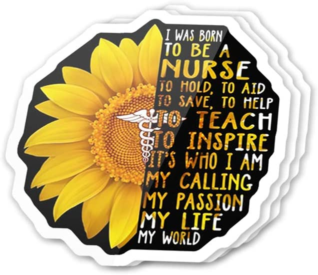 Cool Sticker (3 pcs/Pack,3x4 inch) I was Born to Be a Nurse Sunflower Inspirational Quote Stickers for Water Bottles,Laptop,Phone,Teachers,Hydro Flasks,Car
