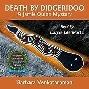 Death by Didgeridoo: A Jamie Quinn Mystery   Barbara Venkataraman