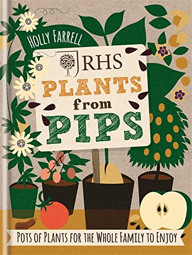 RHS Plants from Pips: Pots of plants for the whole family to enjoy