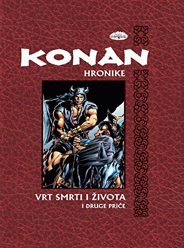 Download Hronike Konan 3 Vrt smrti i zivota i druge price PDF