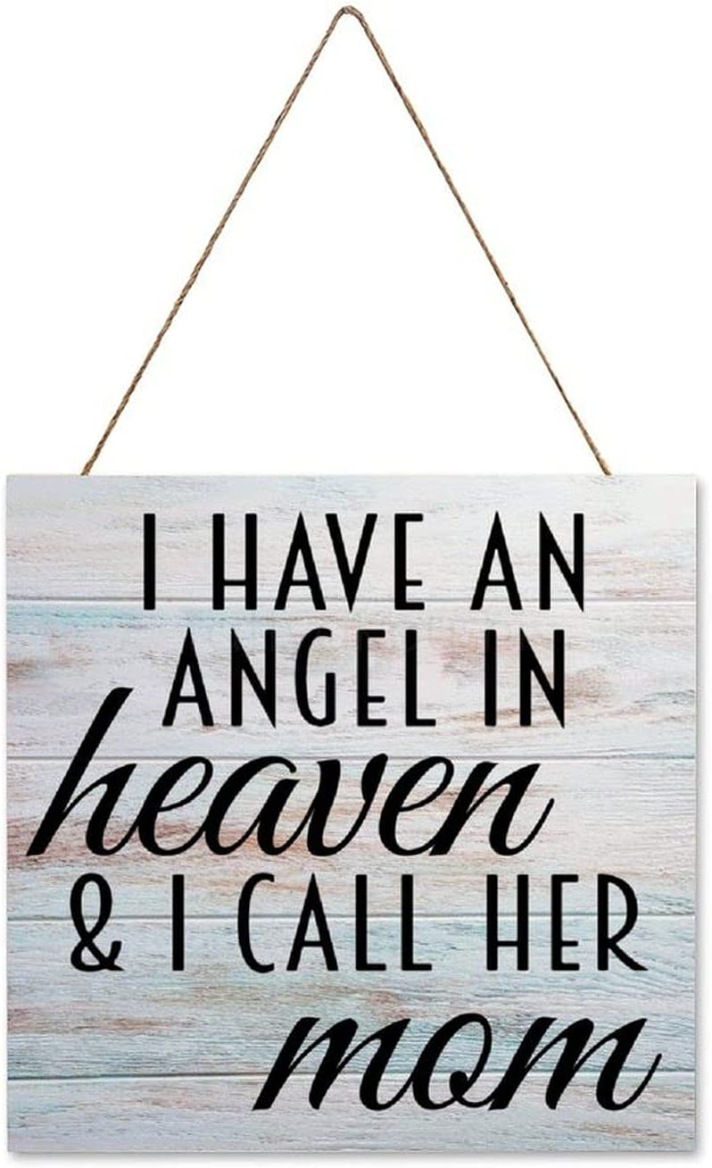 Pealrich I Have an Angel in Heaven and I Call Her Mom Rustic Wooden Sign Decor, Wall Hanging Art Decor Sign, Gift for Mama, 6 x 6 Inch