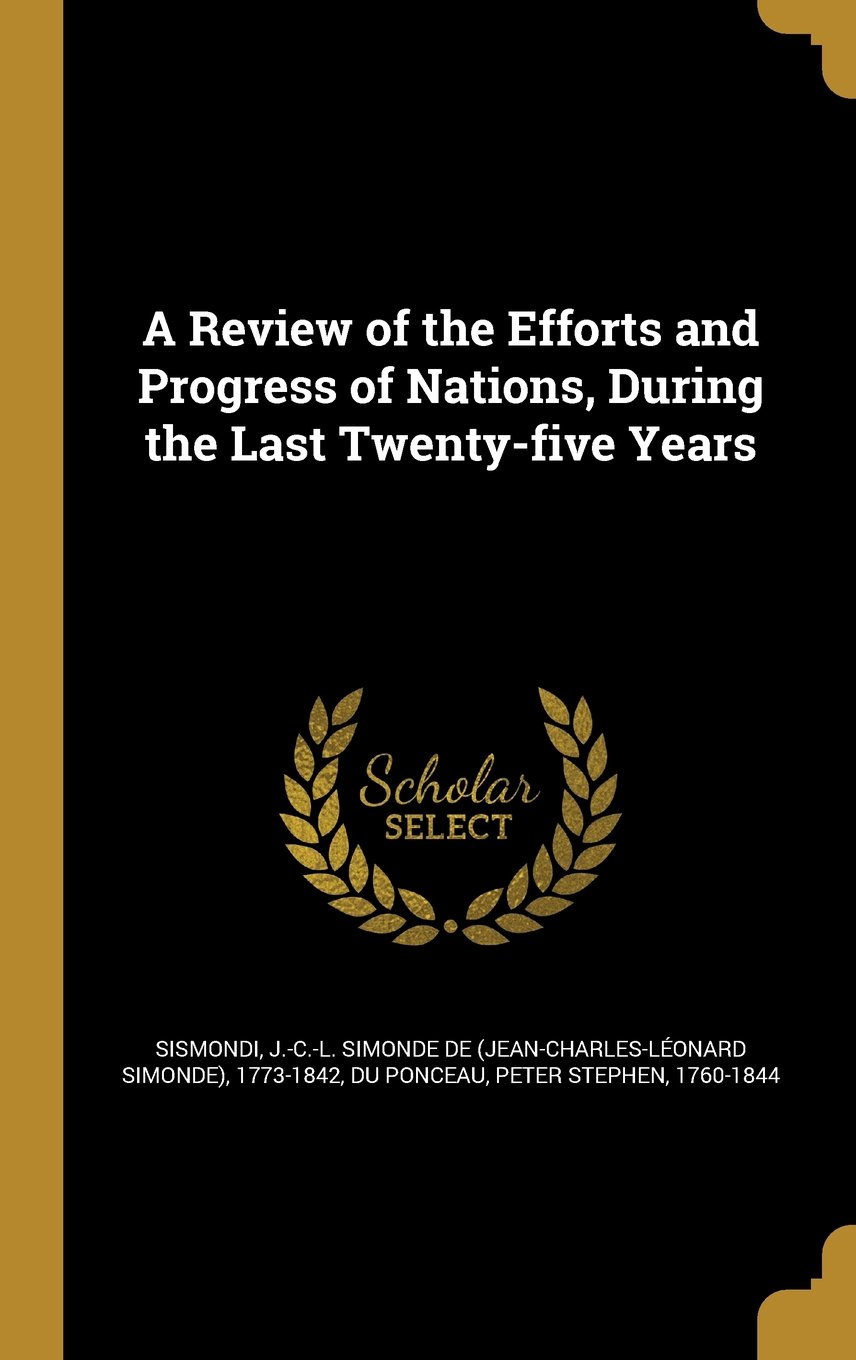 Download A Review of the Efforts and Progress of Nations, During the Last Twenty-Five Years ebook