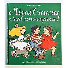 Mimi Cracra c'est une copine !