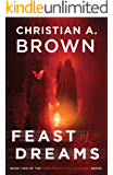 Feast of Dreams (Four Feasts Till Darkness Book 2)