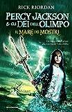 Percy Jackson e gli dei dell'Olimpo : il mare dei mostri
