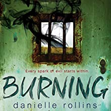 Burning Audiobook by Danielle Rollins Narrated by Dana Dae