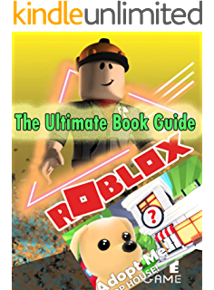 Hacks In Adopt Me Roblox Amazon Com Roblox Adopt Me Guide From Rags To Riches Giveaway Update Check Description Ebook Me Unofficial Guide Adopt Kindle Store