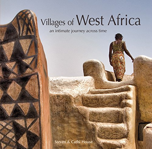 (Villages of West Africa: An Intimate Journey across Time)
