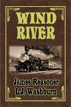 Wind River by [Washburn, L.J., Reasoner, James]