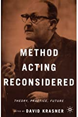 Method Acting Reconsidered: Theory, Practice, Future Paperback