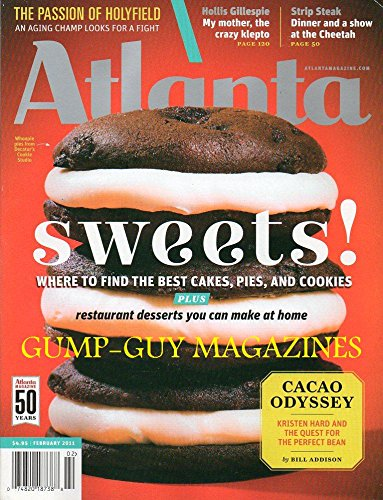 Atlanta Magazine February 2011 WHERE TO FIND THE BEST CAKES, PIES, AND COOKIES Restaurant Desserts You Can Make At Home (Dining Set Nicole)