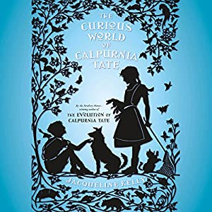 The Curious World of Calpurnia Tate Audiobook