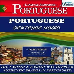Portuguese Sentence Magic Audiobook