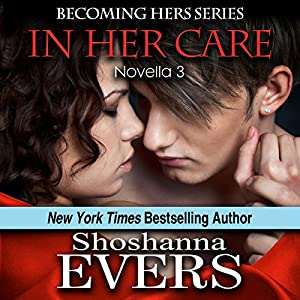 In Her Care (novella 3) Audiobook