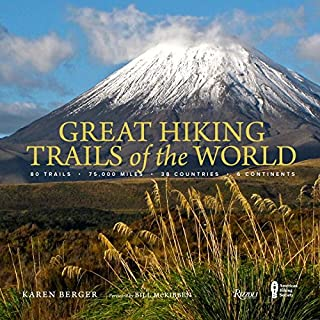 Book Cover: Great Hiking Trails of the World: 80 Trails, 75,000 Miles, 38 Countries, 6 Continents