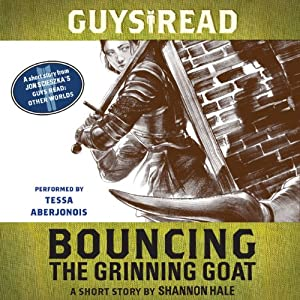 Guys Read: Bouncing the Grinning Goat Audiobook