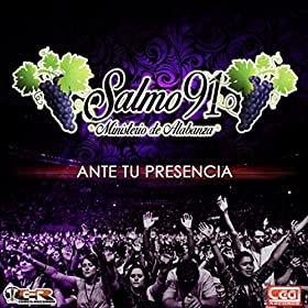 Amazon.com: Ante Tu Presencia: Salmo 91: MP3 Downloads