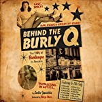 Behind the Burly Q: The Story of Burlesque in America | Leslie Zemeckis