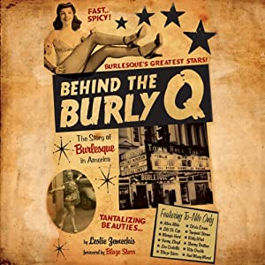 Behind the Burly Q Audiobook