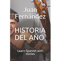 Historia del año: Learn Spanish With Stories