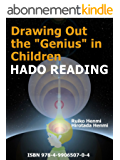 """Drawing Out the """"Genius"""" in Children-HADO READING (English Edition)"""