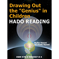 Drawing Out the Genius in Children-HADO READING (English Edition)