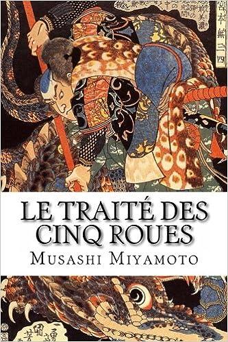 Le traité des cinq roues - Musashi Miyamoto
