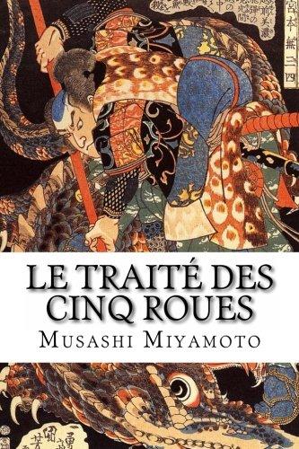 Le Traité des Cinq Roues (French Edition)