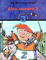 Alex numéro 2 par Gilles Tibo