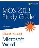 MOS 2013 Study Guide for Microsoft Word (MOS Study Guide)