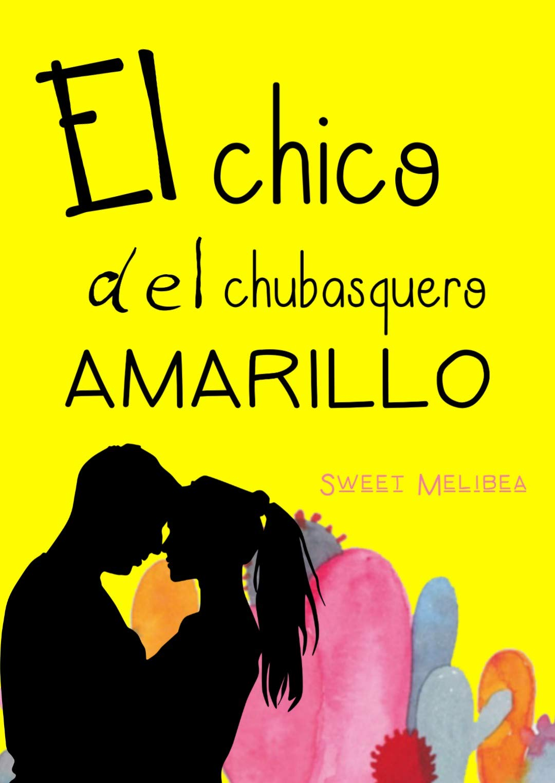 El chico del chubasquero amarillo por Sweet Melibea