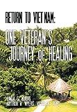 Return to Vietnam, Linda G. Myers and Arthur H. Myers, 1467874442