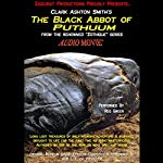 The Black Abbot of Puthuum: Zothique Series | Clark Ashton Smith